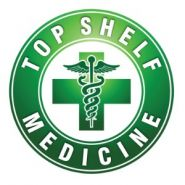 Top Shelf Medicine